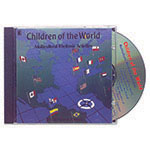 CHILDREN OF THE WORLD CD ALLOW 4-5 DAYS SHIPPING